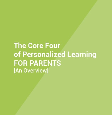 The Core Four of Personalized Learning for Parents