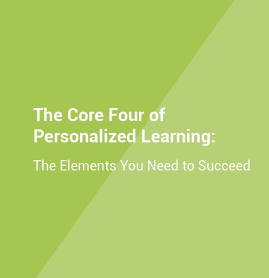 The Core Four of Personalized Learning