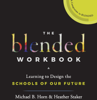 The Blended Workbook By Michael B. Horn and Heather Staker