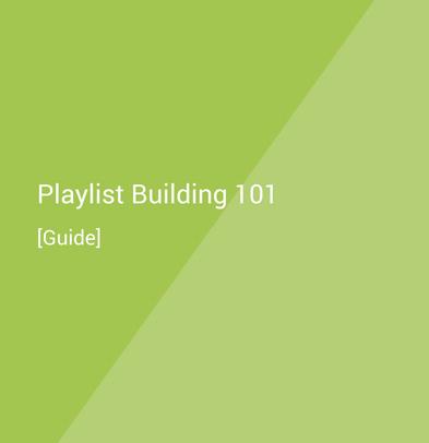 Playlist Building 101.png