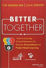 Better Together by Tom Vander Ark and Lydia Dobyns - Book Cover