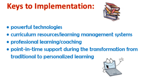 Keys to personalized learning implementation