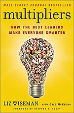 Multipliers by Liz Wiseman - Book Cover