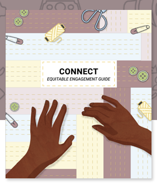 Connect - An Equitable Engagement Guide