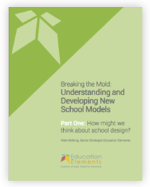 understanding-and-developing-new-school-models-part-one
