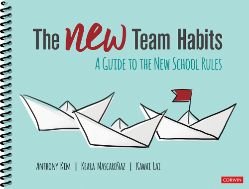 The New Team Habits by Anthony Kim, Keara Mascareñaz, and Kawai Lai