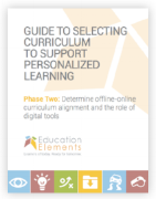 Selecting Curriculum to Support Personalized Learning