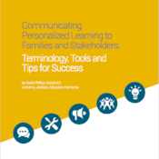 Communicating Personalized Learning to Families and Stakeholders Cover Thumbnail-456157-edited