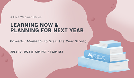 Webinar - July 13 2021 - Powerful Moments to Start the Year Strong