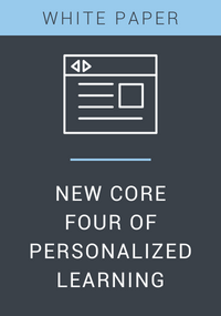 New Core Four of Personalized Learning White Paper