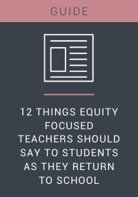 12 Things Equity Focused Teachers Should Say Resource LP Cover