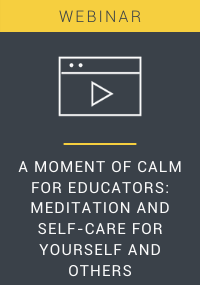A Moment of Calm for Educators Webinar Resource LP Cover