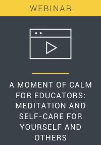 A Moment of Calm for Educators Webinar Resource LP Cover