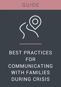 Best Practices for Communicating with Families During Crisis