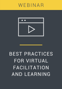 Best Practices for Virtual Facilitation and Learning