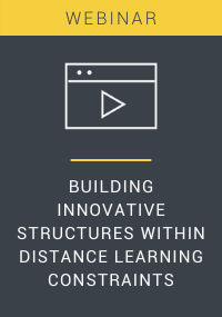 Building Innovative Structures Within Distance Learning Constraints Webinar Resource LP Cover