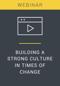 Building a Strong Culture in Times of Change Webinar Resource LP Cover