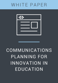 Communications Planning for Innovation in Education White Paper Resource LP Cover