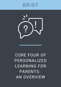 Core Four of Personalized Learning for Parents An Overview