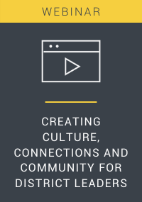 Creating Culture, Connections, and Community for District Leaders Resource LP Cover