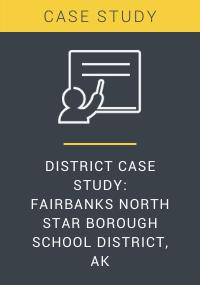 District Case Study Fairbanks North Star Borough School District AK Resource LP Cover