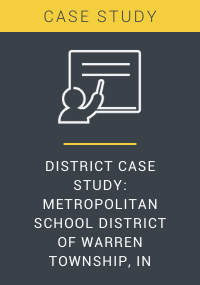 District Case Study Metropolitan School District of Warren Township IN Resource LP Cover