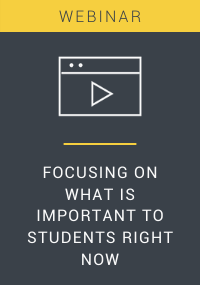 Focusing on What is Important to Students Right Now Webinar Resource LP Cover