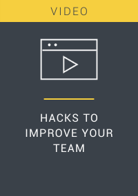 Hacks to Improve Your Team