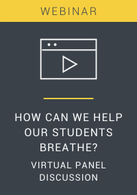 How Can We Help Our Students Breathe? A Virtual Panel Discussion