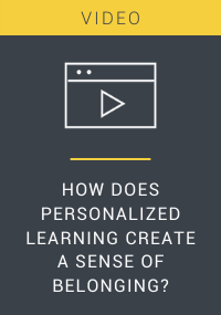 How Does Personalized Learning Create a Sense of Belonging