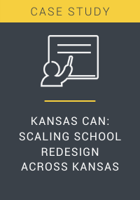 Kansas Can Scaling School Redesign Across Kansas Resource LP Cover