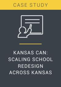 Kansas Can Scaling School Redesign Across Kansas Resource LP Cover