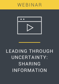 Leading Through Uncertainty Sharing Information Webinar Resource LP Cover