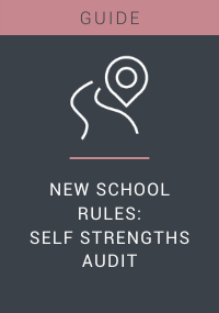 New School Rules Self Strengths Audit