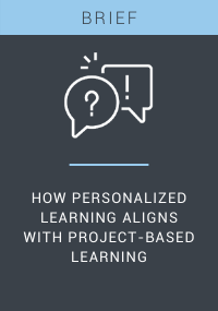 Personalized Learning and Project-Based Learning