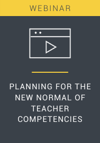 Planning for the New Normal of Teacher Competencies