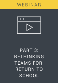 Rethinking Teams for Return To School Webinar Resource LP Cover
