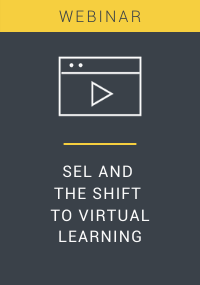 SEL and the Shift to Virtual Learning