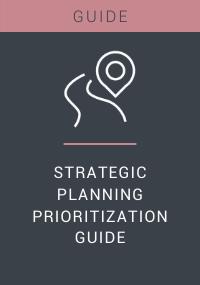 Strategic Planning Prioritization Guide