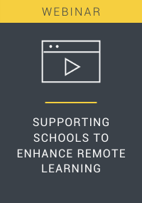 Supporting Schools To Enhance Remote Learning