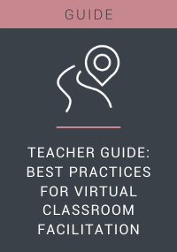 Teacher Guide Best Practices for Virtual Classroom Facilitation Resource LP Cover