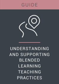 Understanding and Supporting Blended Learning Teaching Practices Resource LP Cover
