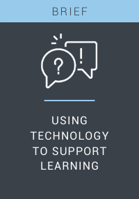 Using Technology to Support Learning