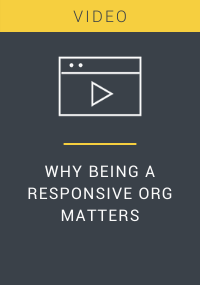 Why Being a Responsive Org Matters