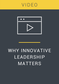 Why Innovative Leadership Matters