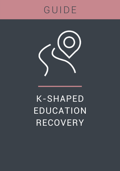 A graphic which reads Guide. K-Shaped. Education. Recovery with a line icon of a road and GPS marker.