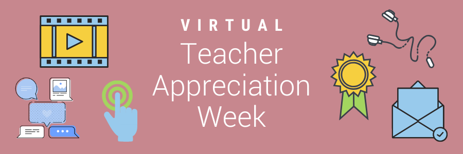 Strategies to Celebrate Virtual Teacher Appreciation Week