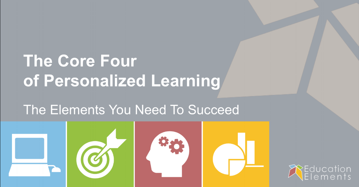 The Core 4 of Personalized Learning